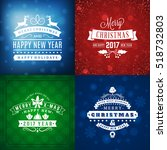 set of merry christmas and... | Shutterstock .eps vector #518732803