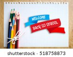 welcome back to school on... | Shutterstock . vector #518758873