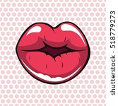 female lips. kiss in the style... | Shutterstock .eps vector #518779273