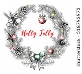 holly jolly calligraphy phrase... | Shutterstock .eps vector #518793973