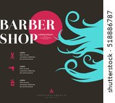 a bright poster for the barber... | Shutterstock .eps vector #518886787