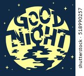 good night artistic cool comic... | Shutterstock .eps vector #518990257