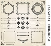 Vintage set of classic elements. Different vector elements for decoration and design frames, cards, menus, backgrounds and monograms. Collection of floral ornaments | Shutterstock vector #519397987