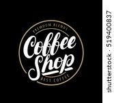 coffee shop handwritten... | Shutterstock .eps vector #519400837