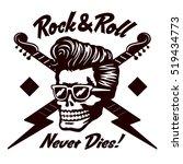 rock'n'roll never dies  skull... | Shutterstock .eps vector #519434773