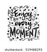 Enjoy Every Moment....