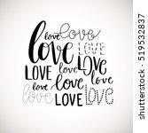 love card. hand lettering... | Shutterstock .eps vector #519532837