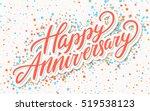 happy anniversary. greeting...   Shutterstock .eps vector #519538123