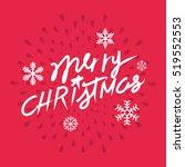 merry christmas hand lettering. ... | Shutterstock .eps vector #519552553