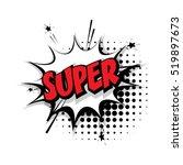lettering super. comic text... | Shutterstock .eps vector #519897673