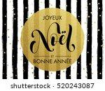 merry christmas joyeux noel... | Shutterstock .eps vector #520243087