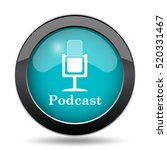 podcast icon. podcast website... | Shutterstock . vector #520331467