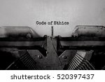 code of ethics typed words on a ... | Shutterstock . vector #520397437
