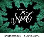 french merry christmas joyeux... | Shutterstock .eps vector #520463893