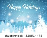 happy holidays winter mountain... | Shutterstock .eps vector #520514473