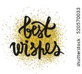 best wishes inscription....   Shutterstock .eps vector #520570033