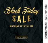black friday gold design with... | Shutterstock .eps vector #520704703
