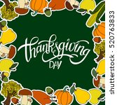 happy thanksgiving day... | Shutterstock .eps vector #520763833