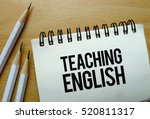 teaching english text written... | Shutterstock . vector #520811317