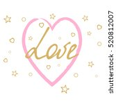 greeting card for valentines... | Shutterstock .eps vector #520812007