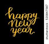 happy new year handwritten ... | Shutterstock . vector #520847587