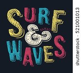 surf typography  t shirt... | Shutterstock .eps vector #521001013