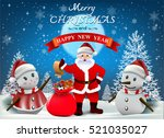 smiling snowman and santa... | Shutterstock .eps vector #521035027