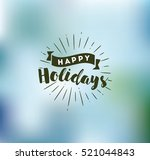 happy holidays. typography for... | Shutterstock .eps vector #521044843