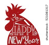 red rooster  symbol of 2017....   Shutterstock .eps vector #521081317