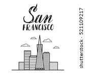 san francisco illustration with ... | Shutterstock .eps vector #521109217