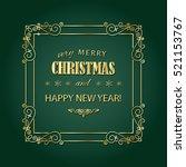 vintage christmas frame. merry... | Shutterstock .eps vector #521153767