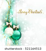 christmas evening balls with... | Shutterstock .eps vector #521164513