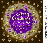 merry christmas and happy new... | Shutterstock .eps vector #521274427