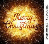 xmas lettering on abstract... | Shutterstock .eps vector #521400583