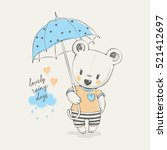 Stock vector cute little bear with umbrella cartoon hand drawn vector illustration can be used for baby t shirt 521412697