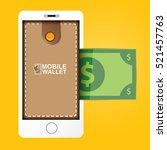 vector digital mobile wallet...   Shutterstock .eps vector #521457763
