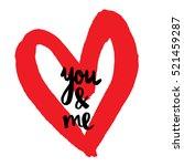vector hand drawn valentine's... | Shutterstock .eps vector #521459287