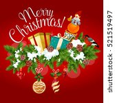 christmas greeting poster with... | Shutterstock .eps vector #521519497