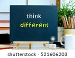 think different   the message...   Shutterstock . vector #521606203