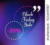 abstract vector black friday... | Shutterstock .eps vector #521645587
