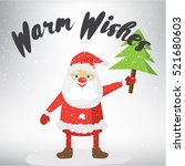warm wishes. christmas post... | Shutterstock .eps vector #521680603