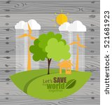 eco friendly. ecology concept... | Shutterstock .eps vector #521681923