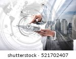 double exposure of business... | Shutterstock . vector #521702407