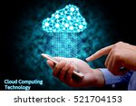 cloud computing  businessman... | Shutterstock . vector #521704153