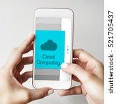 communication connection cloud... | Shutterstock . vector #521705437