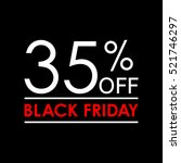 35  off. black friday sale and... | Shutterstock .eps vector #521746297