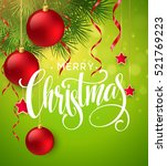 christmas tree branches border... | Shutterstock .eps vector #521769223