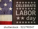 poster of celebrate labor day... | Shutterstock . vector #521790547