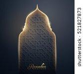 ramadan kareem islamic vector... | Shutterstock .eps vector #521827873