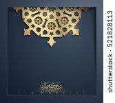 happy eid mubarak festival... | Shutterstock .eps vector #521828113